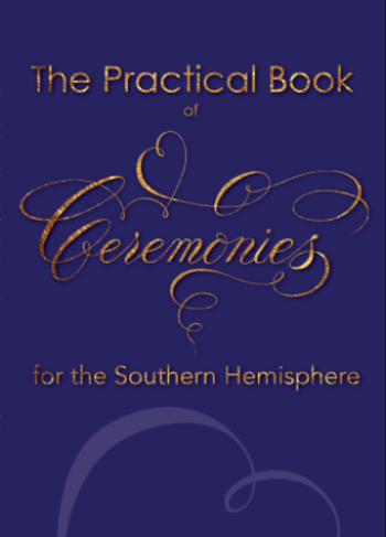 The Practical Book Of Ceremonies for the Southern Hemisphere